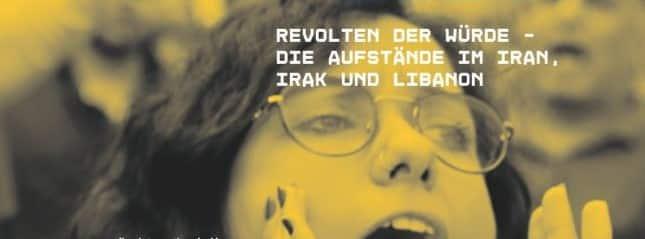 Revolten der Würde: Libanon, Irak und Iran